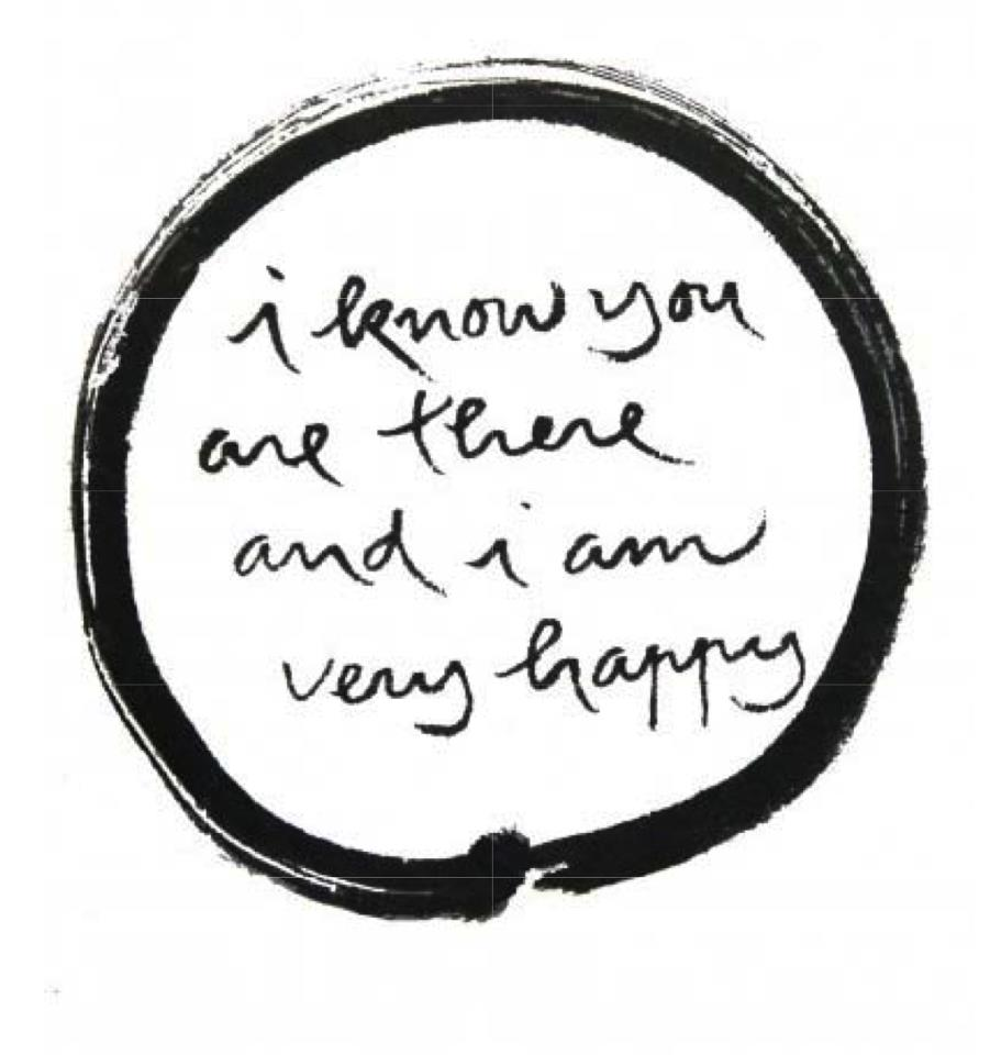 I know you are there and I am very happy calligraphy